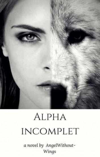 Alpha incomplet
