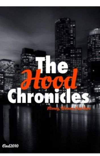 The Hood Chronicles