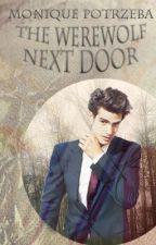 The Werewolf Next Door  by singer7777