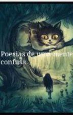 Frases de uma mente confusa. by RosangelaFelipe
