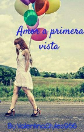 Amor A Primera Vista by ValentinaStyles956