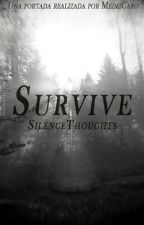 Survive by SilenceThoughts