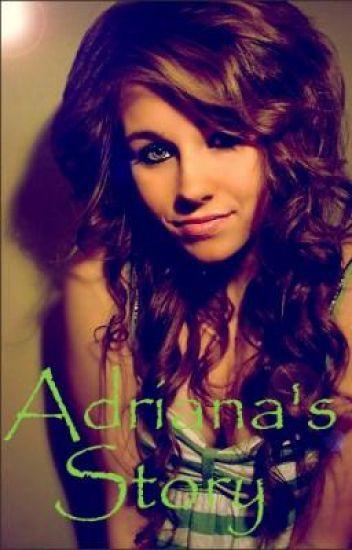 Adriana's Story ♥