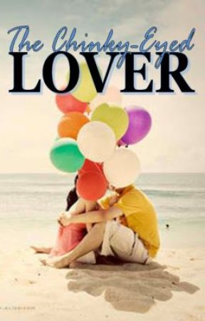 Men in Love 1: The Chinky-Eyed Lover by jen_cyniclover