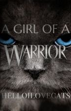 A Girl of a Warrior by helloilovecats