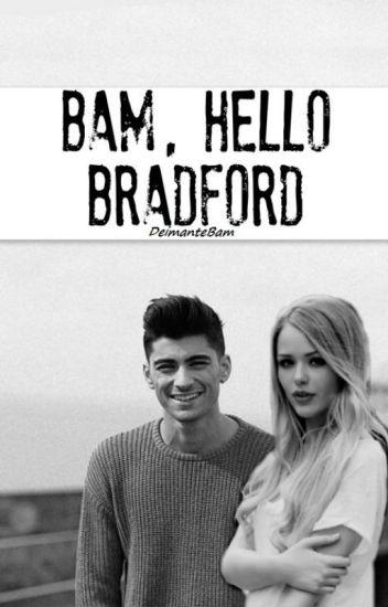 Bam, Hello Bradford ! |zayn malik