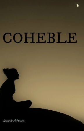 COHEBLE by ScissorHAPPYAlice