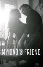 My Dad's Friend by letswriteastory_