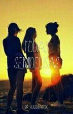 Todas Semideusas by herdeira3000_maju