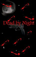 Dead by Night by pendingllll