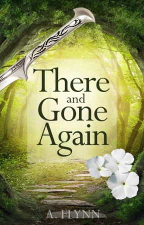 There and Gone Again (The Hobbit) - A Middle Earth Romance by Alva_Eriksson