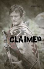 Claimed, a Daryl Dixon Love Story by annieemayy