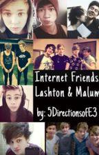 Internet Friends (Lashton & Malum) ON HOLD by allthefangirlthings