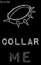 Collar Me by Docked