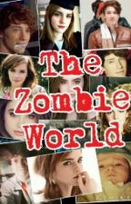 The Zombie World (CD9 Y TU) by AleGarcia016