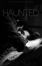 Haunted by Maggiebert
