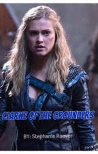 Clarke Of The Grounders by StephanieRoever