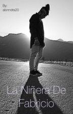 La Niñera de Fabricio.        Brandon Meza.  by alonndra20