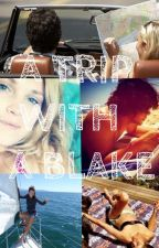 A Trip With A Blake  (A Bellarke Story) by isabellagracex