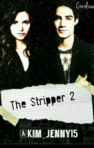 The Stripper 2da Temporada