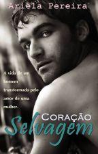Coração Selvagem by ArielaPereira