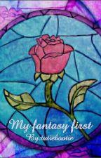 My fantasy first by tutiebootie