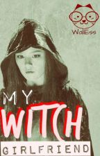 My Witch Girlfriend (SlowUpdate) by WallEss