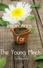 Inspirations for the young minds by lyfzbeautiful