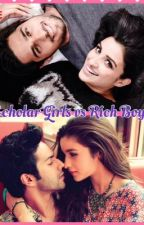Scholar girls vs. rich boys by bollywood_lover