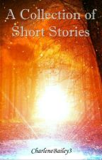 Intricatia: Collection Of Short Stories by CharleneBailey3