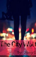 The City Wolf (Rewriting on new channel) by Slinny2