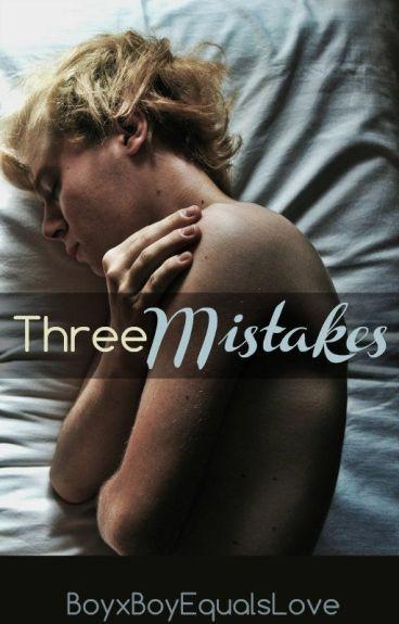 Three Mistakes (BoyxBoyxBoy)