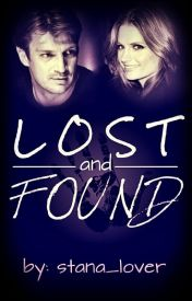 Lost and Found (A Castle Fanfiction) by stana_lover
