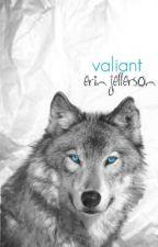Valiant by evolve24