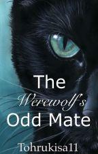The WereWolf's Odd Mate by Tohrukisa11