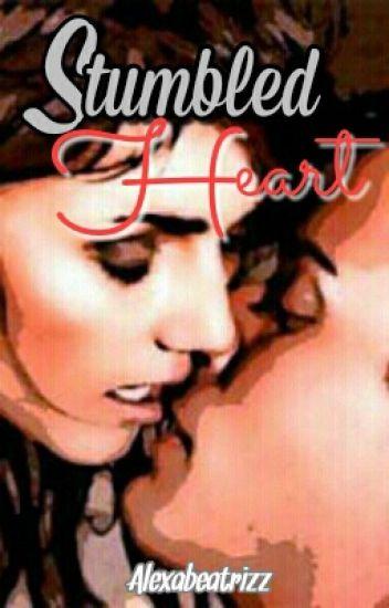 Stumbled Heart