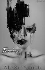Teardrops Of Ink by Crickfreak