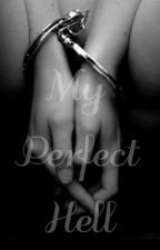 My perfect hell (HARRY STYLES) by WrittenSecretss