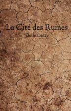 La Cité des Ruines by Bethsabetty