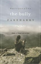 the bully / h.s by fakeharry