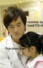 Precious Kiss by SweET018