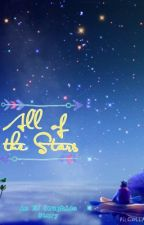 All Of The Stars by Flawless_Swan
