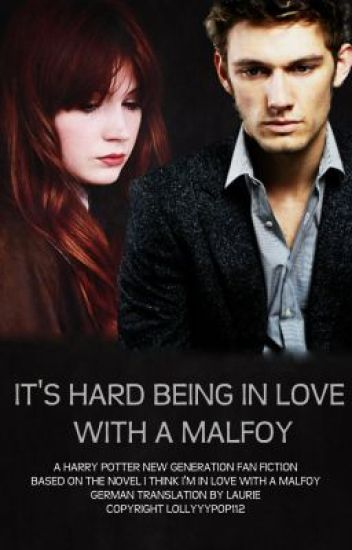 It's hard being in love with a Malfoy || German Translation
