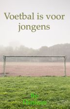 Voetbal is voor jongens by Dimicare