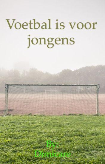 Voetbal is voor jongens