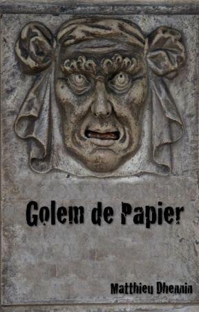 Golem de papier by MatthieuDhennin