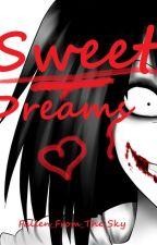 Sweet Dreams by Onee_Channn