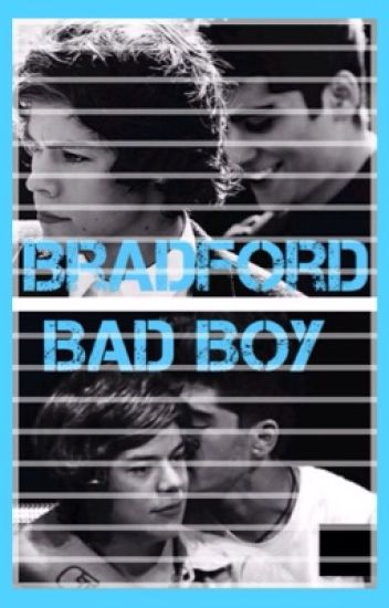 Bradford Bad Boy [Zarry Mpreg] - Book 1