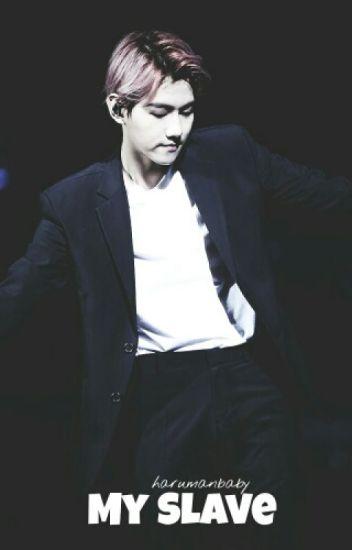 My Slave (EXO Baekhyun)