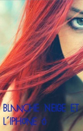 Blanche Neige et l'iPhone 6